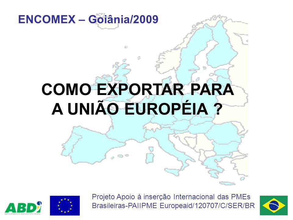 COMO EXPORTAR PARA A UNIÃO EUROPÉIA