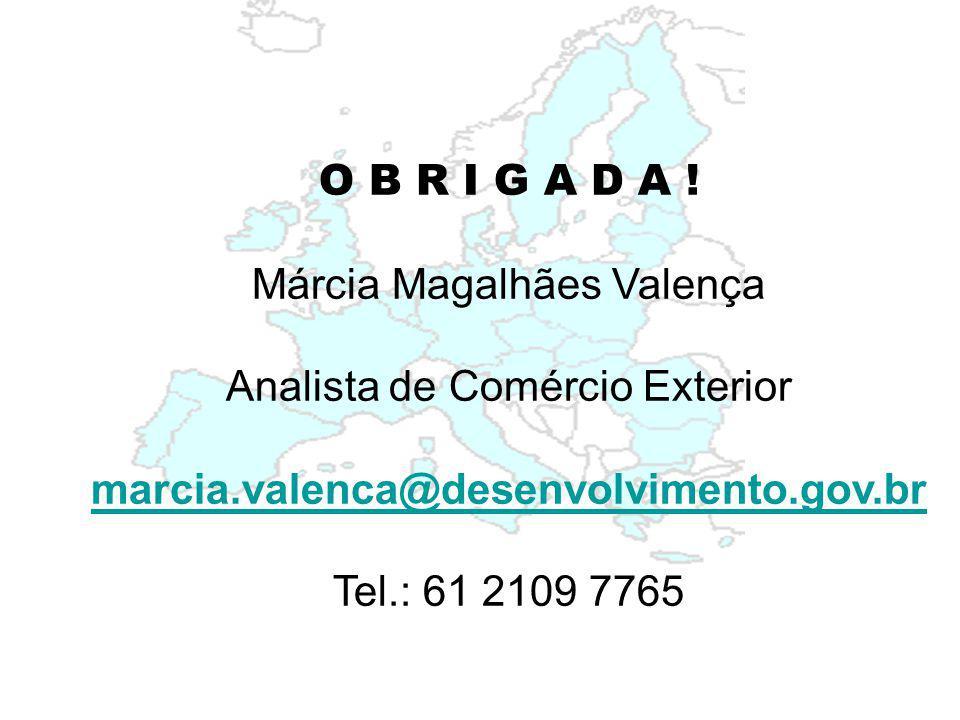 Márcia Magalhães Valença Analista de Comércio Exterior