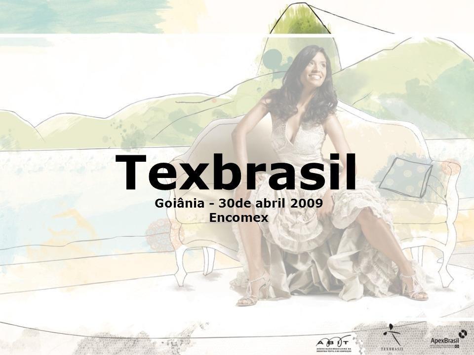 Texbrasil Goiânia - 30de abril 2009 Encomex
