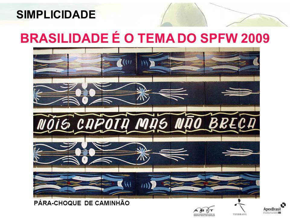 BRASILIDADE É O TEMA DO SPFW 2009