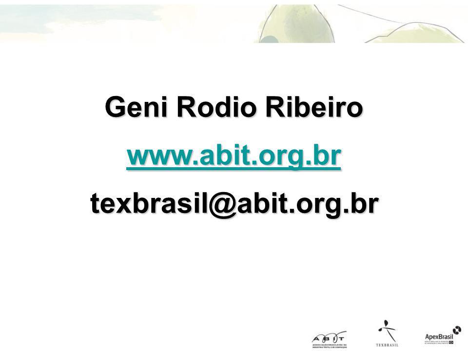 Geni Rodio Ribeiro www.abit.org.br texbrasil@abit.org.br
