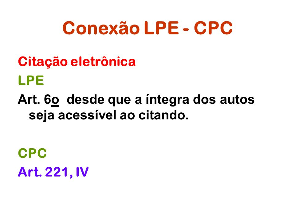 Conexão LPE - CPC Citação eletrônica LPE