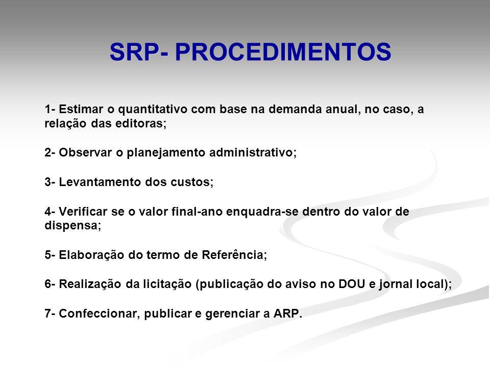 SRP- PROCEDIMENTOS 2- Observar o planejamento administrativo;