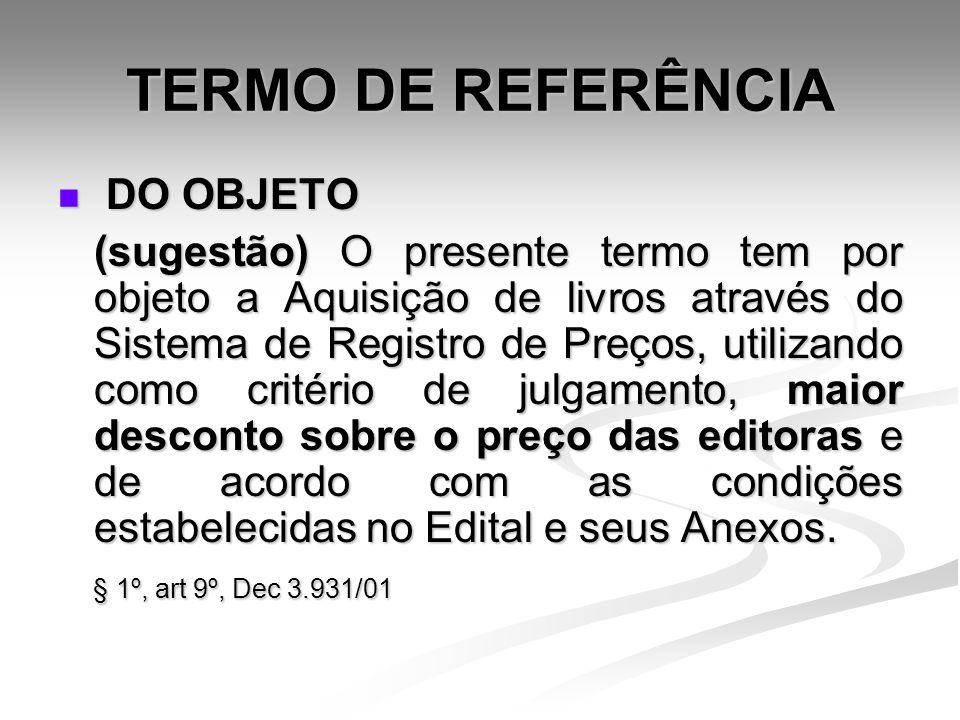 TERMO DE REFERÊNCIA DO OBJETO