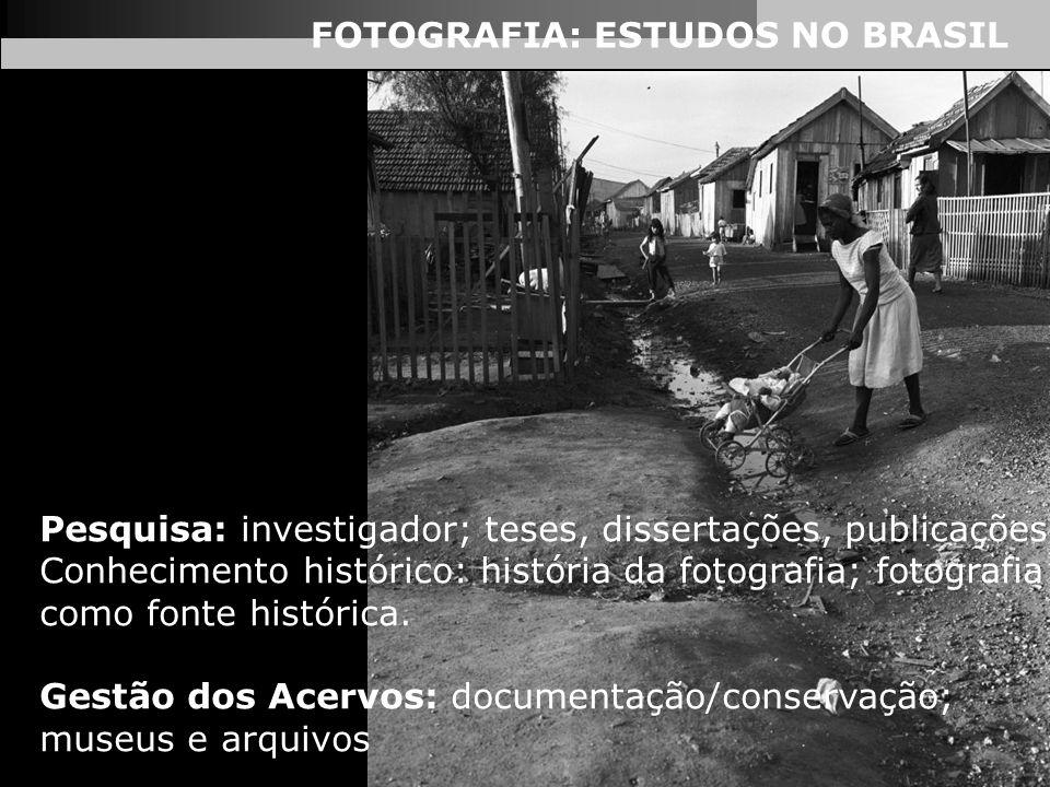 FOTOGRAFIA: ESTUDOS NO BRASIL