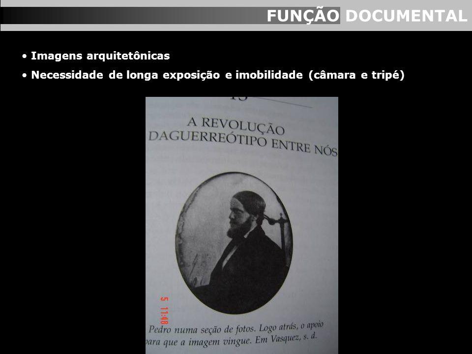 FUNÇÃO DOCUMENTAL Imagens arquitetônicas