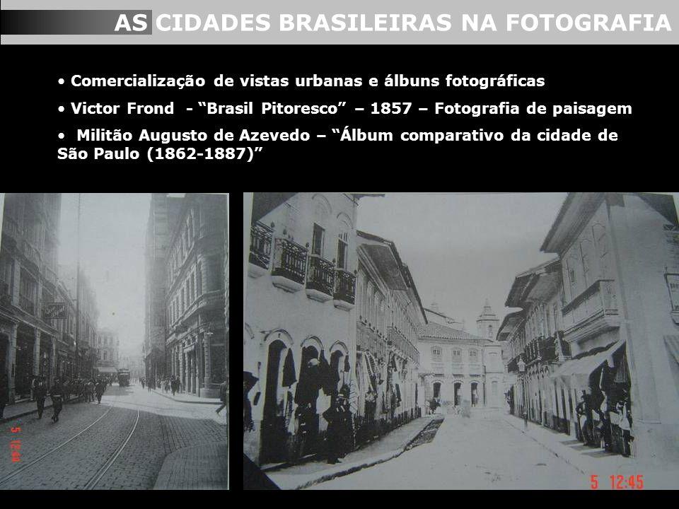 AS CIDADES BRASILEIRAS NA FOTOGRAFIA