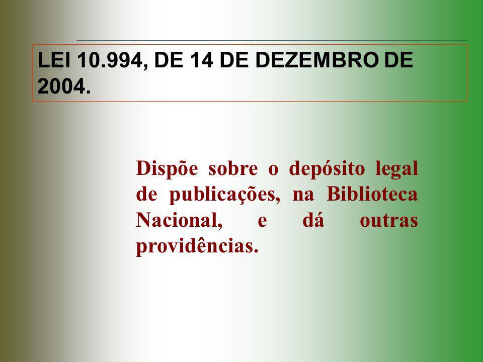 LEI 10.994, DE 14 DE DEZEMBRO DE 2004.