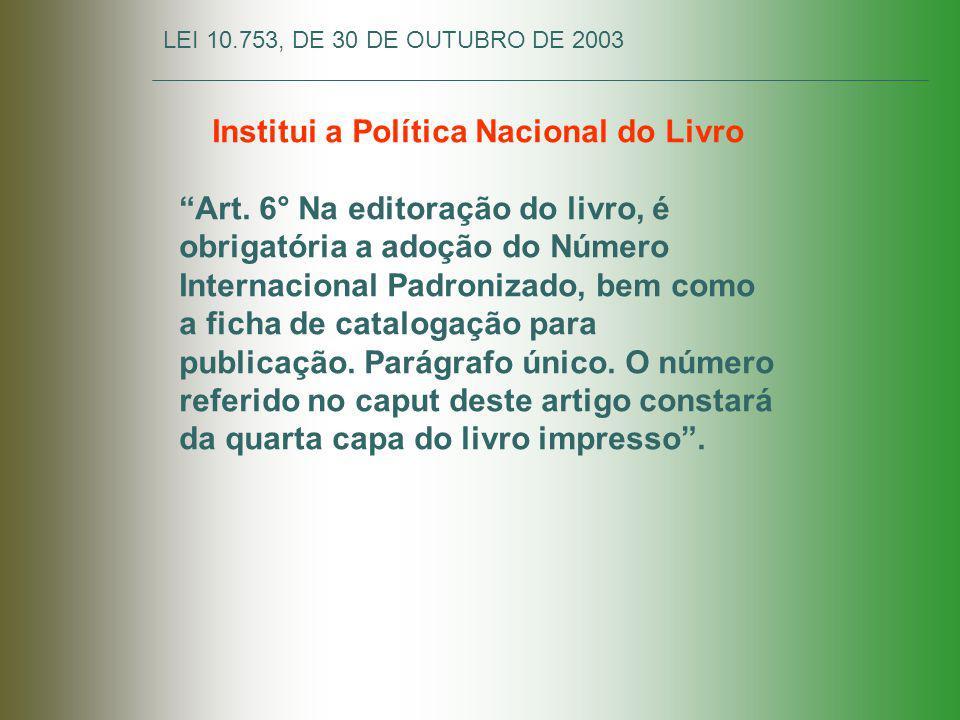 Institui a Política Nacional do Livro