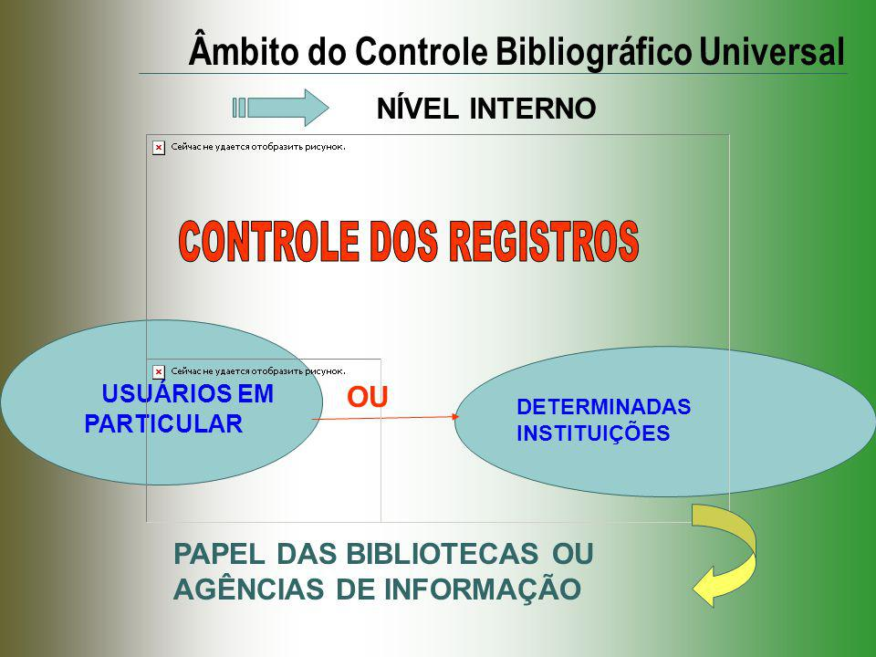 USUÁRIOS EM PARTICULAR