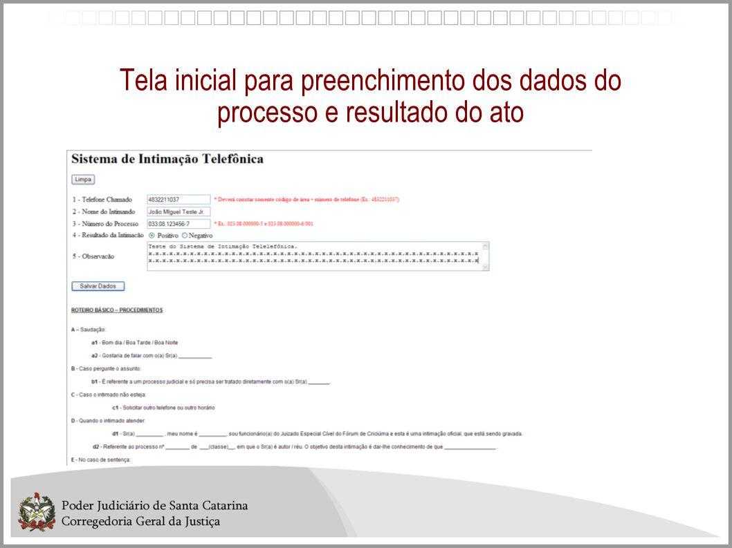 Tela inicial para preenchimento dos dados do processo e resultado do ato