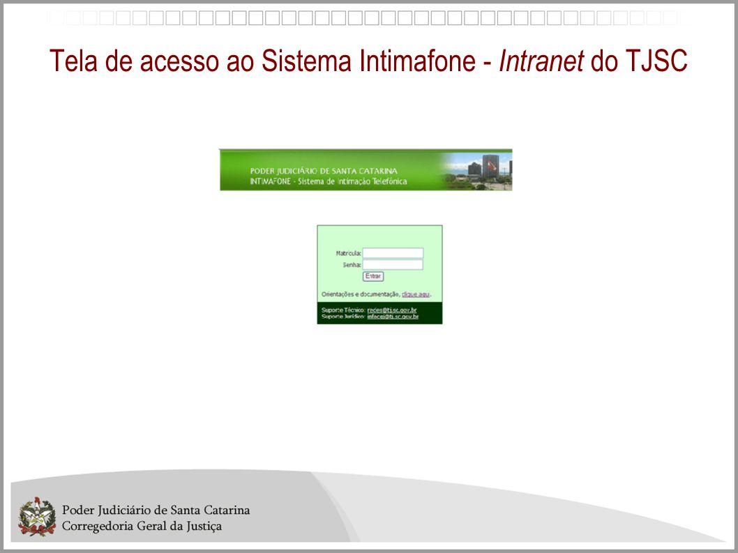 Tela de acesso ao Sistema Intimafone - Intranet do TJSC