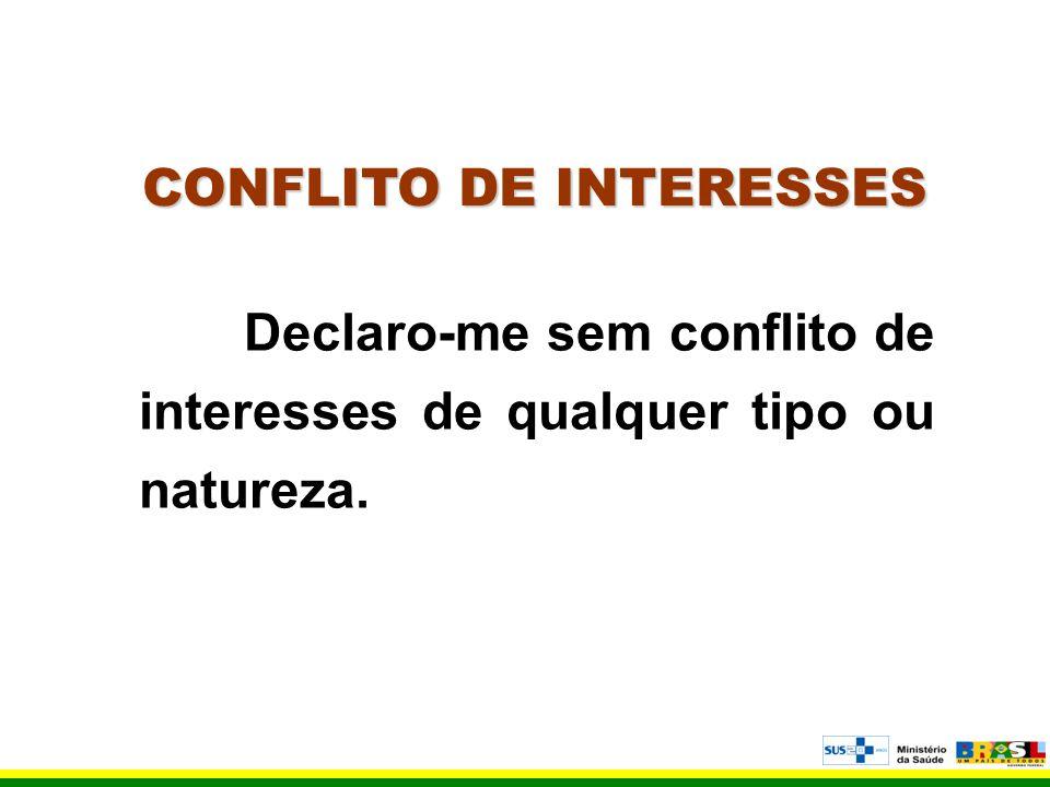 CONFLITO DE INTERESSES