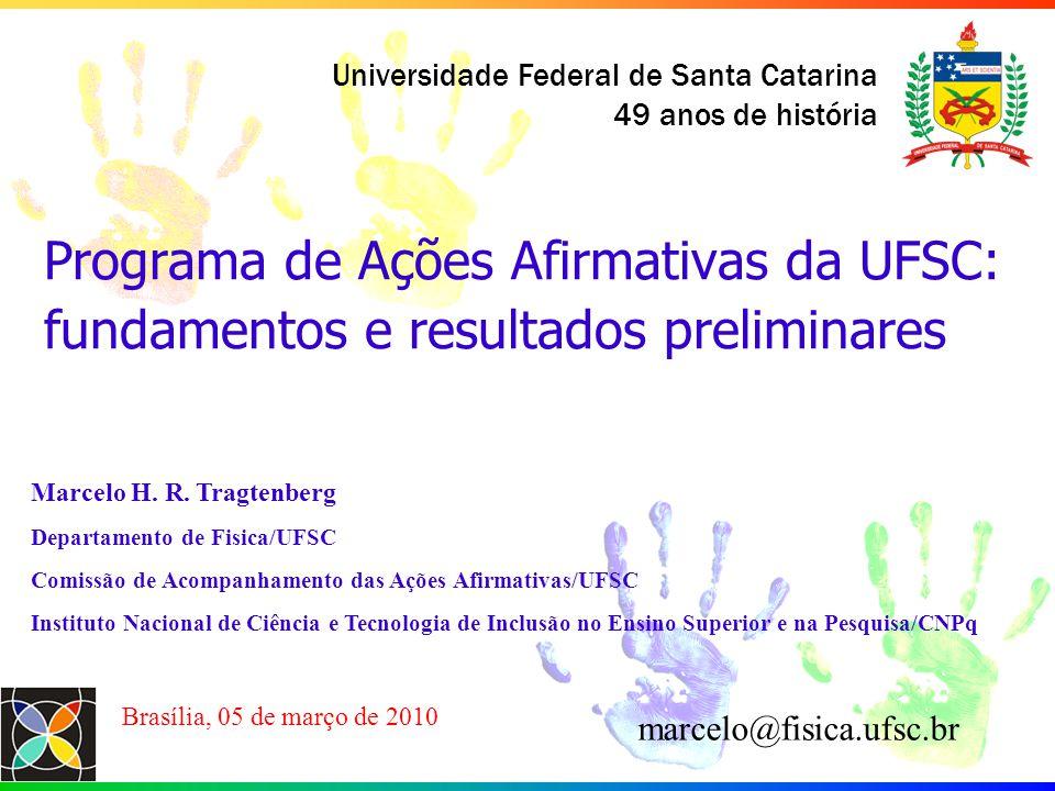 Programa de Ações Afirmativas da UFSC: fundamentos e resultados preliminares