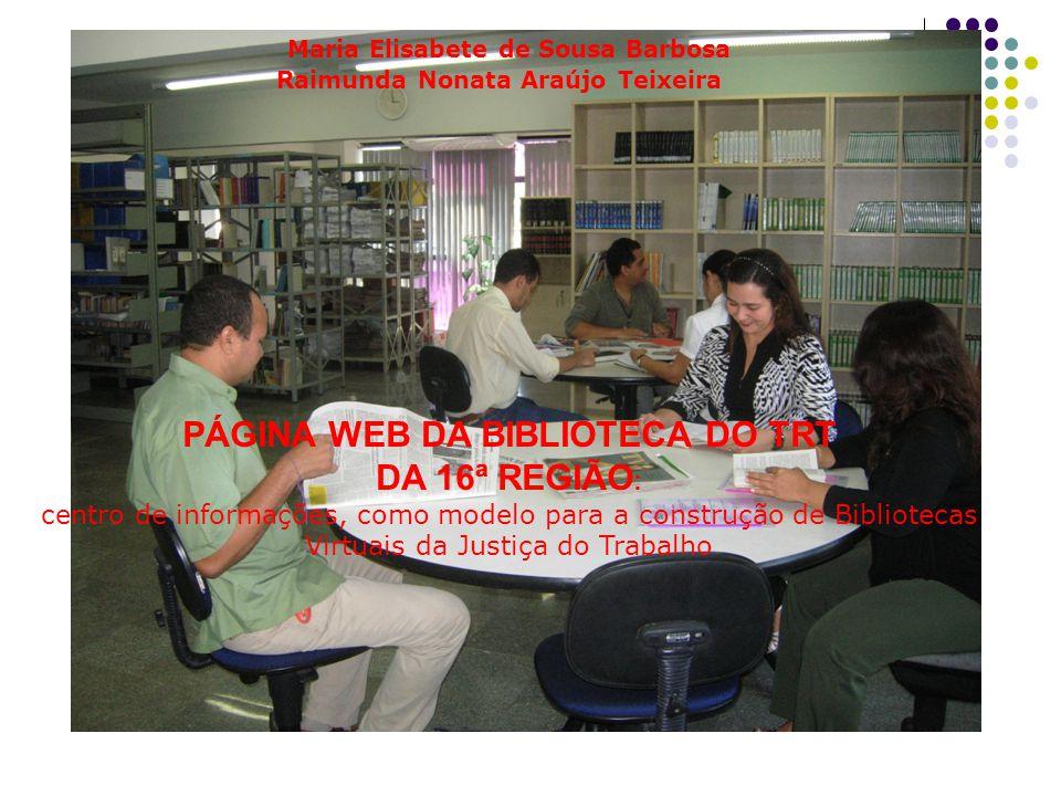 Maria Elisabete de Sousa Barbosa PÁGINA WEB DA BIBLIOTECA DO TRT