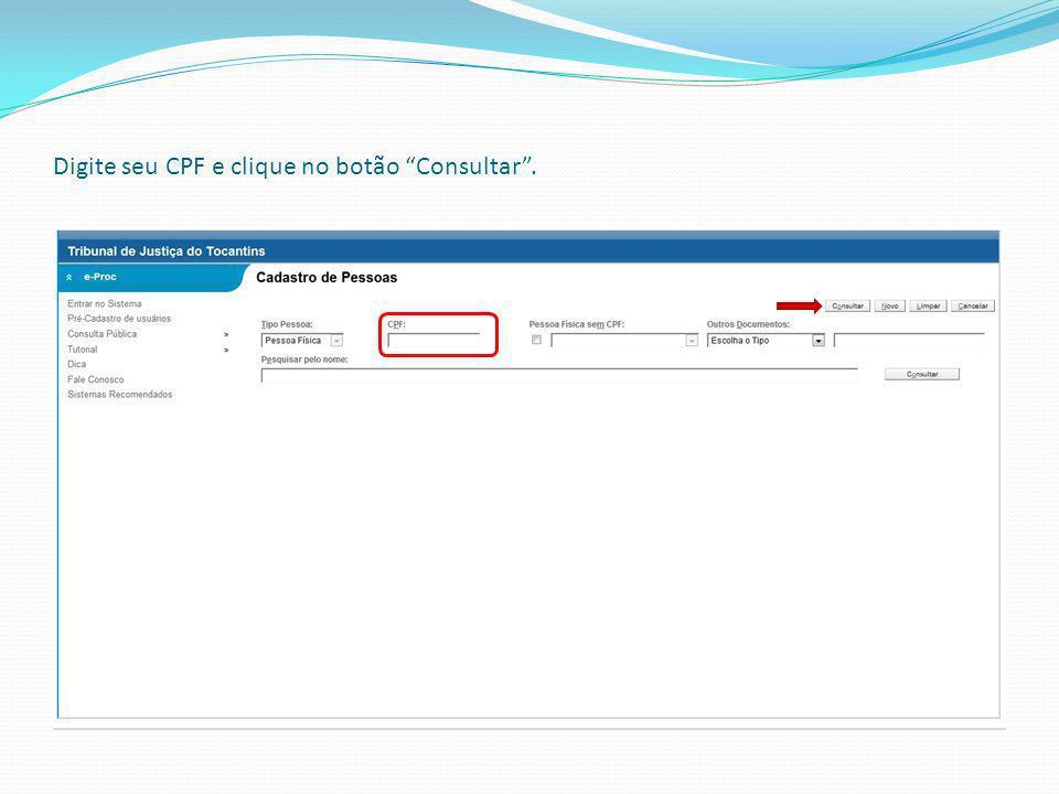 Digite seu CPF e clique no botão Consultar .