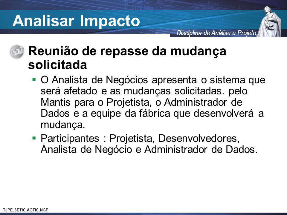 Analisar Impacto Reunião de repasse da mudança solicitada