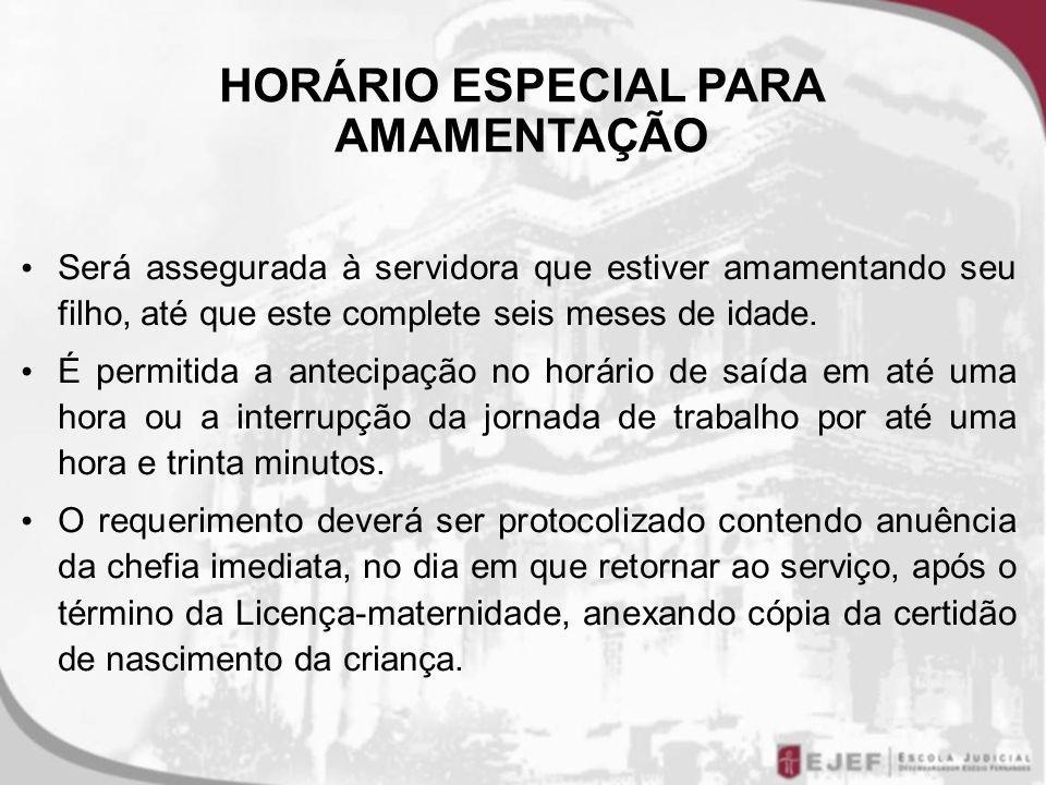 HORÁRIO ESPECIAL PARA AMAMENTAÇÃO
