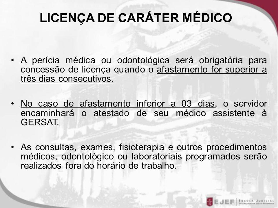 LICENÇA DE CARÁTER MÉDICO
