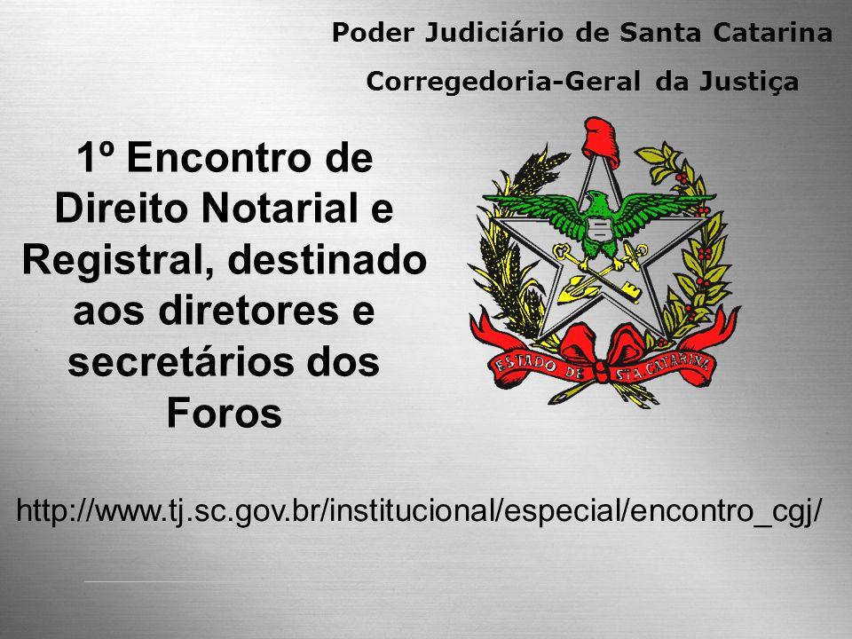 Poder Judiciário de Santa Catarina Corregedoria-Geral da Justiça