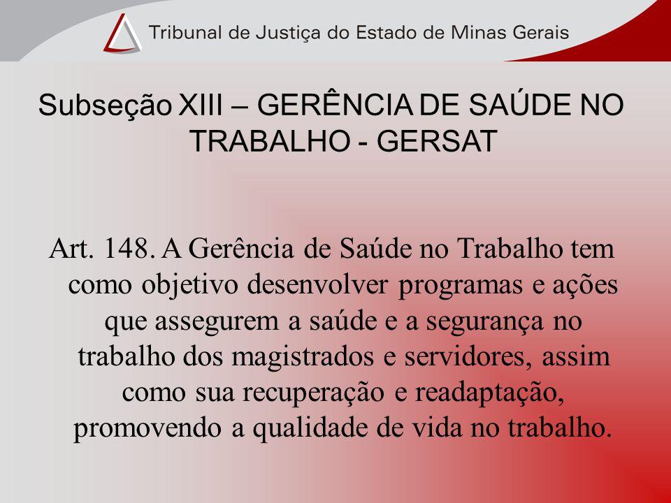 Subseção XIII – GERÊNCIA DE SAÚDE NO TRABALHO - GERSAT