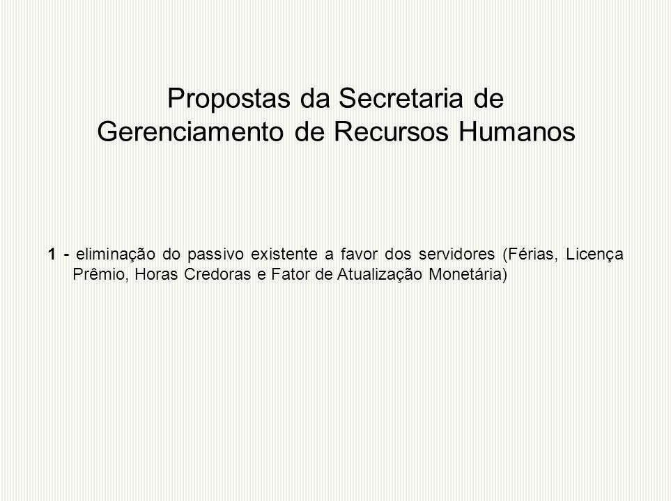 Propostas da Secretaria de Gerenciamento de Recursos Humanos