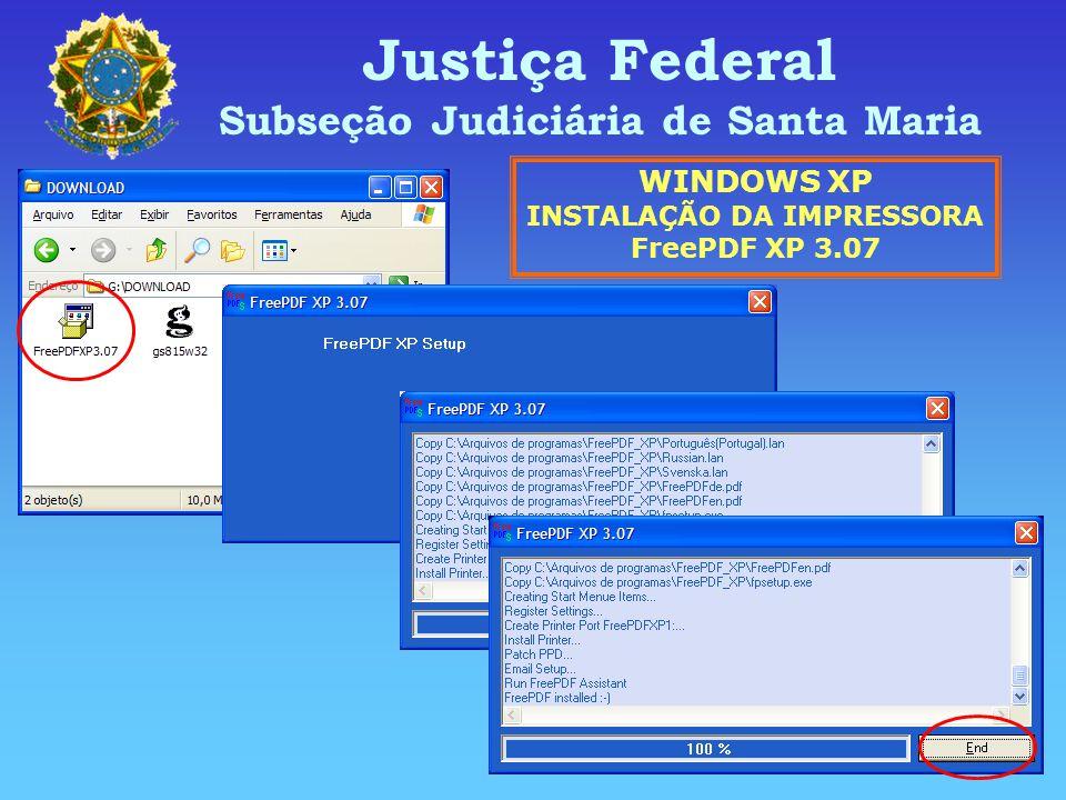 Subseção Judiciária de Santa Maria INSTALAÇÃO DA IMPRESSORA