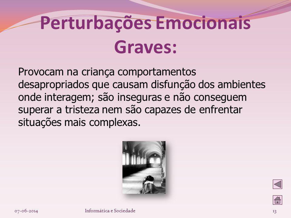 Perturbações Emocionais Graves:
