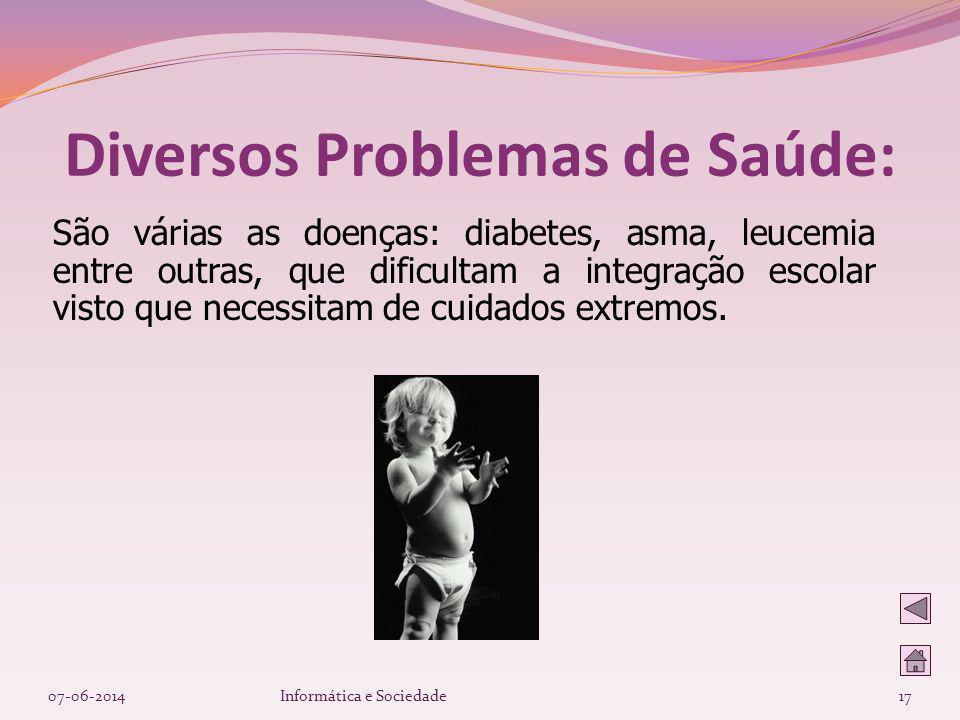 Diversos Problemas de Saúde:
