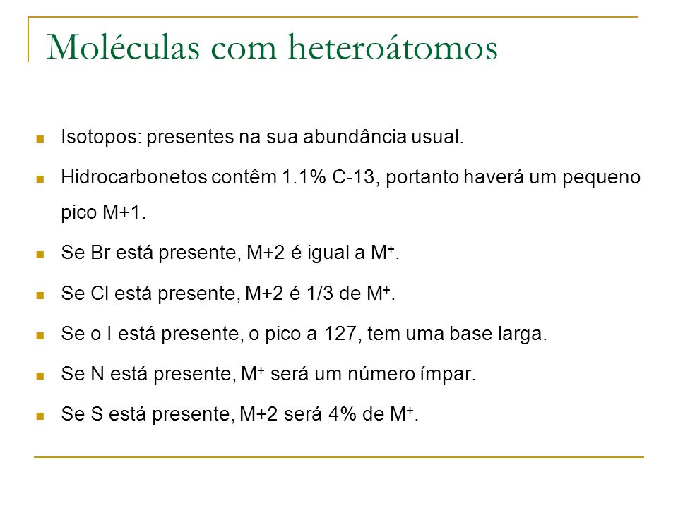 Moléculas com heteroátomos