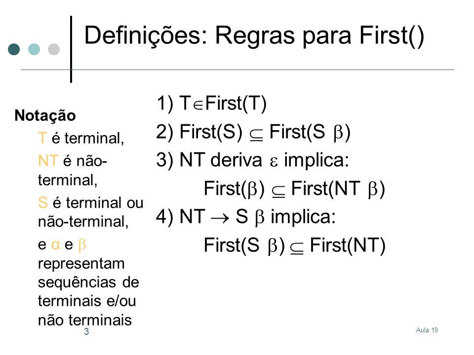 Definições: Regras para First()