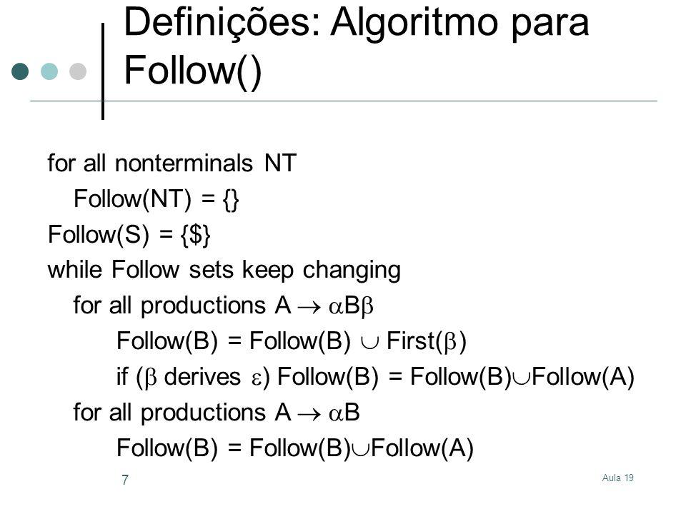 Definições: Algoritmo para Follow()