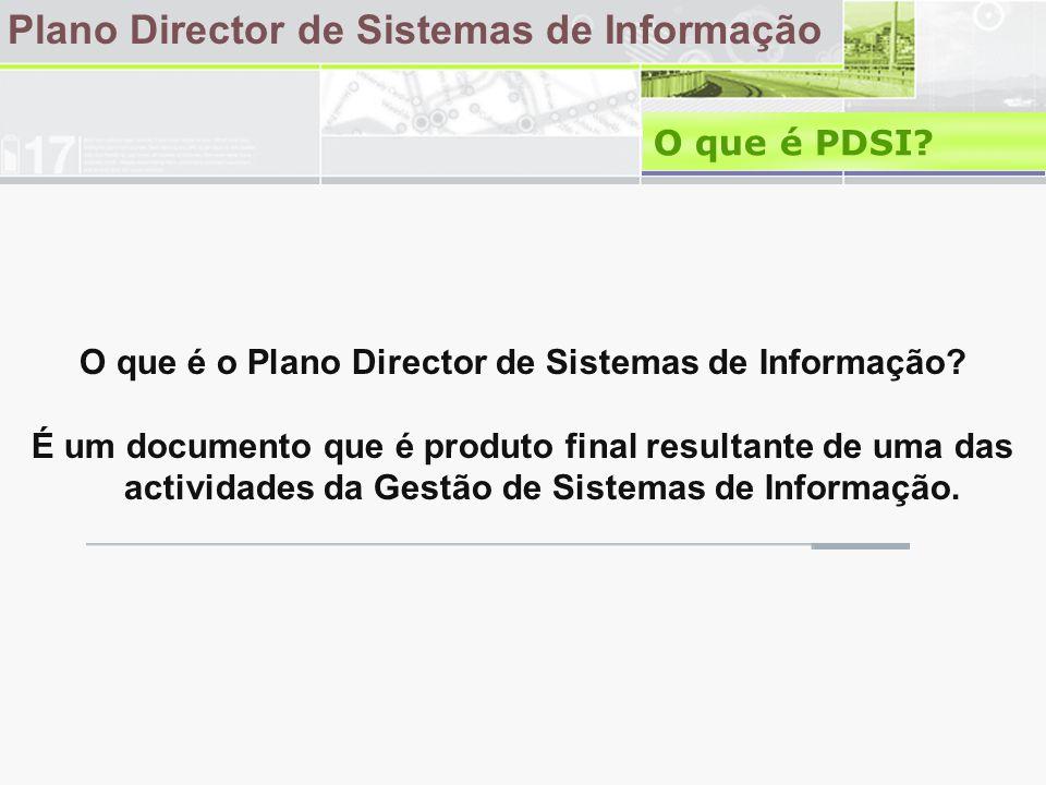 O que é o Plano Director de Sistemas de Informação