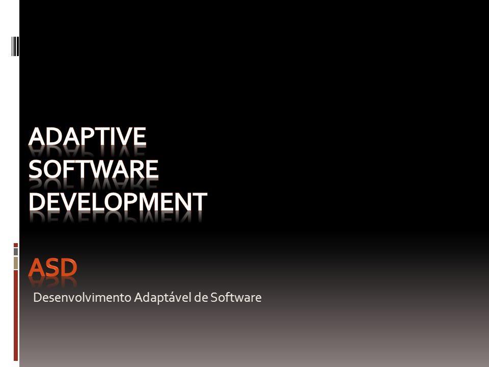 Adaptive software development ASD