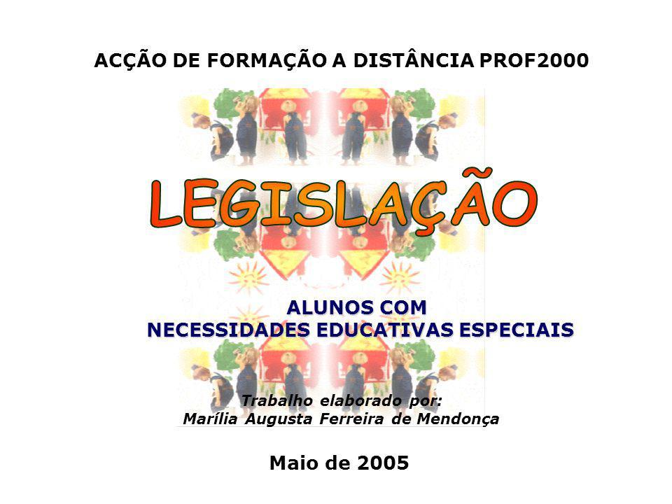 LEGISLAÇÃO ACÇÃO DE FORMAÇÃO A DISTÂNCIA PROF2000 ALUNOS COM
