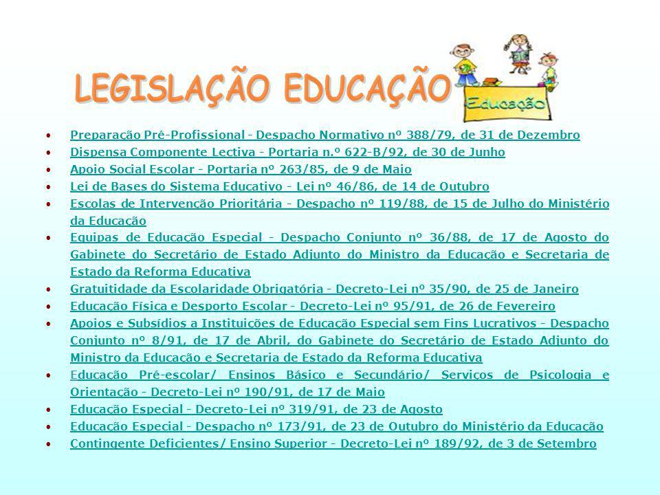 LEGISLAÇÃO EDUCAÇÃO Preparação Pré-Profissional - Despacho Normativo nº 388/79, de 31 de Dezembro.