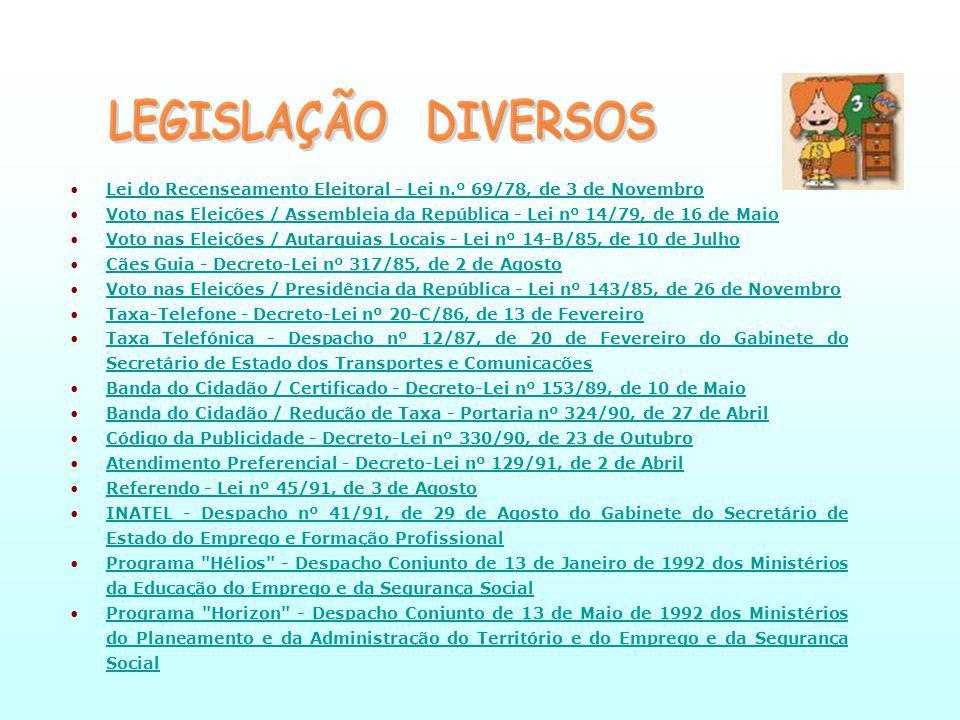 LEGISLAÇÃO DIVERSOS Lei do Recenseamento Eleitoral - Lei n.º 69/78, de 3 de Novembro.
