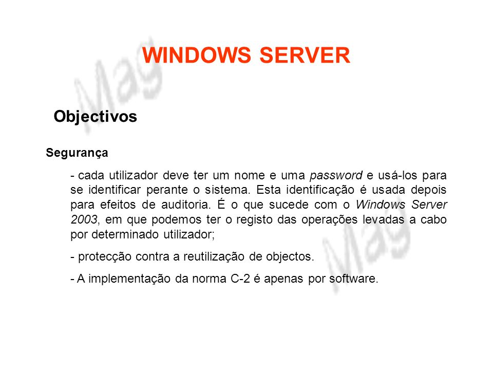 WINDOWS SERVER Objectivos Segurança