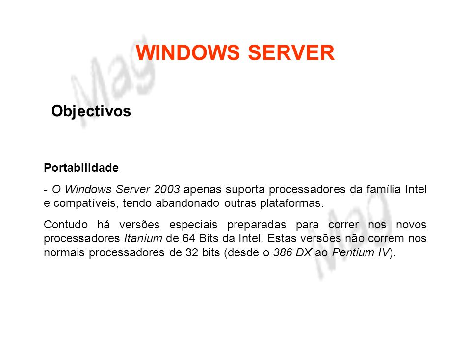 WINDOWS SERVER Objectivos Portabilidade