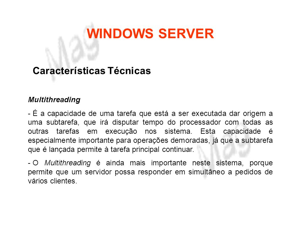 WINDOWS SERVER Características Técnicas Multithreading