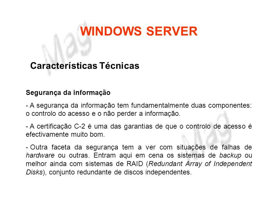 WINDOWS SERVER Características Técnicas Segurança da informação