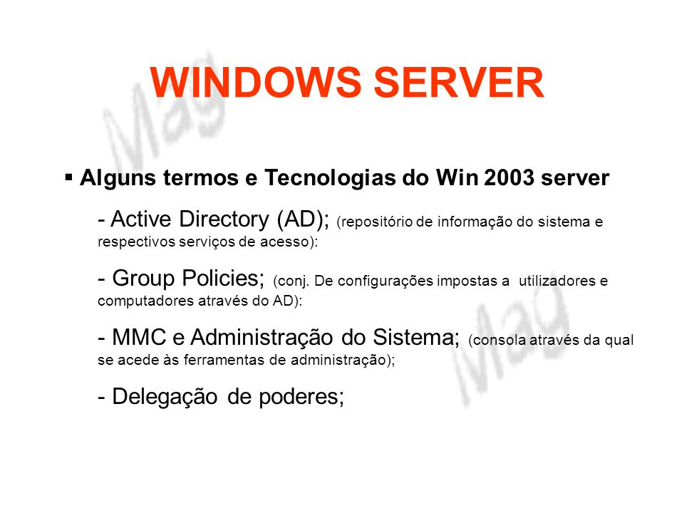 WINDOWS SERVER Alguns termos e Tecnologias do Win 2003 server