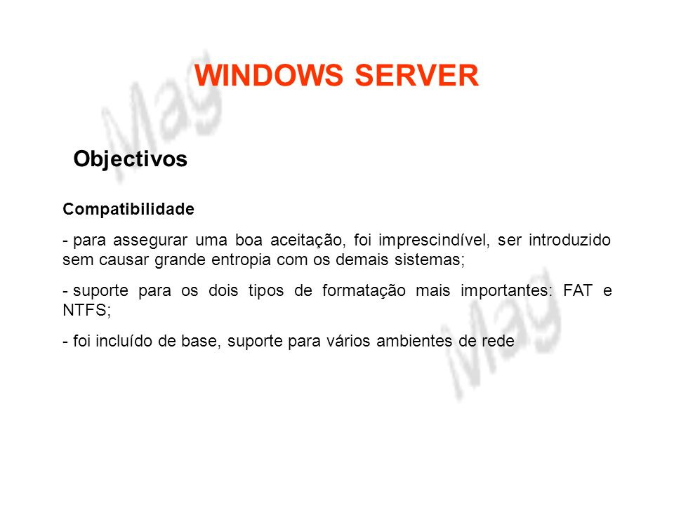 WINDOWS SERVER Objectivos Compatibilidade