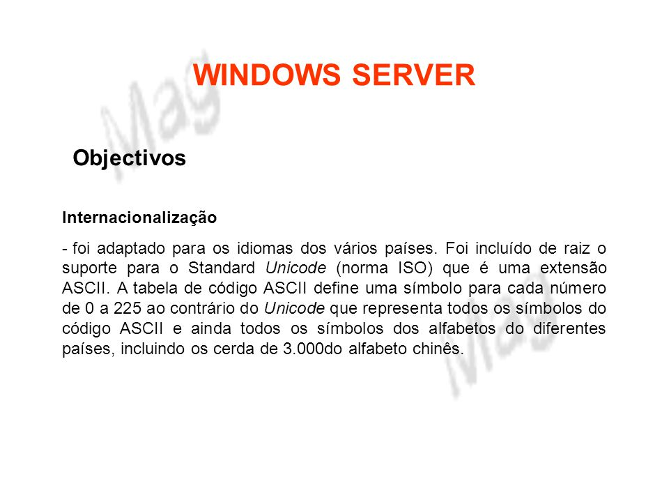 WINDOWS SERVER Objectivos Internacionalização
