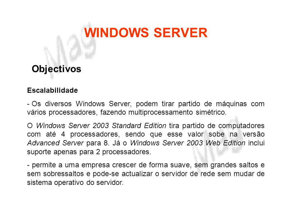 WINDOWS SERVER Objectivos Escalabilidade