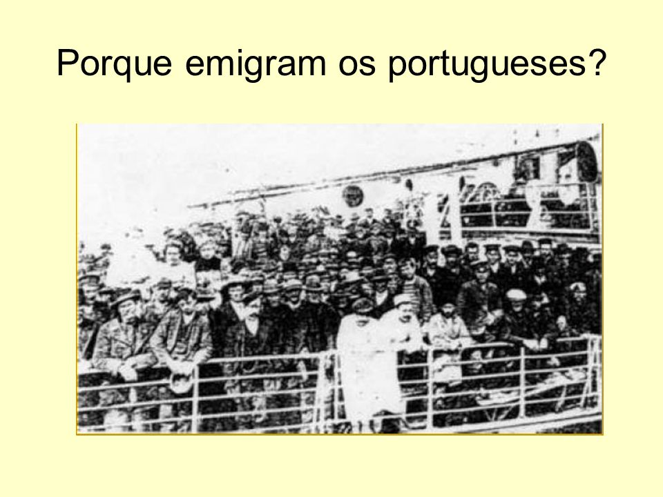 Porque emigram os portugueses