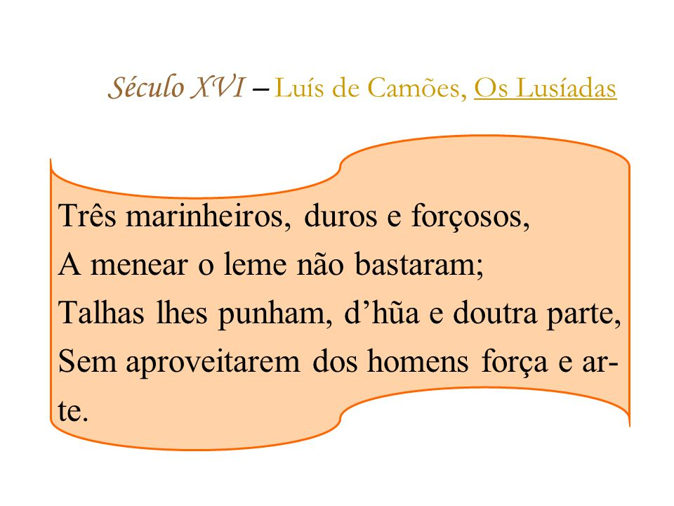 Século XVI – Luís de Camões, Os Lusíadas