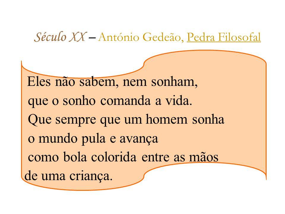 Século XX – António Gedeão, Pedra Filosofal