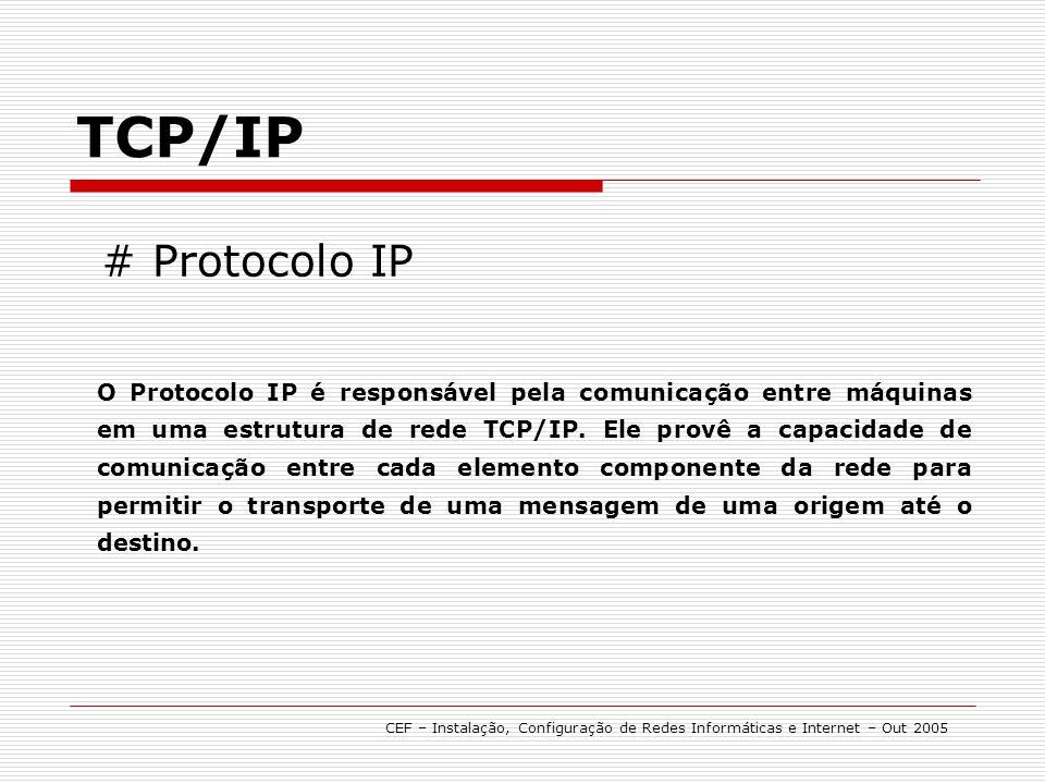 TCP/IP # Protocolo IP.