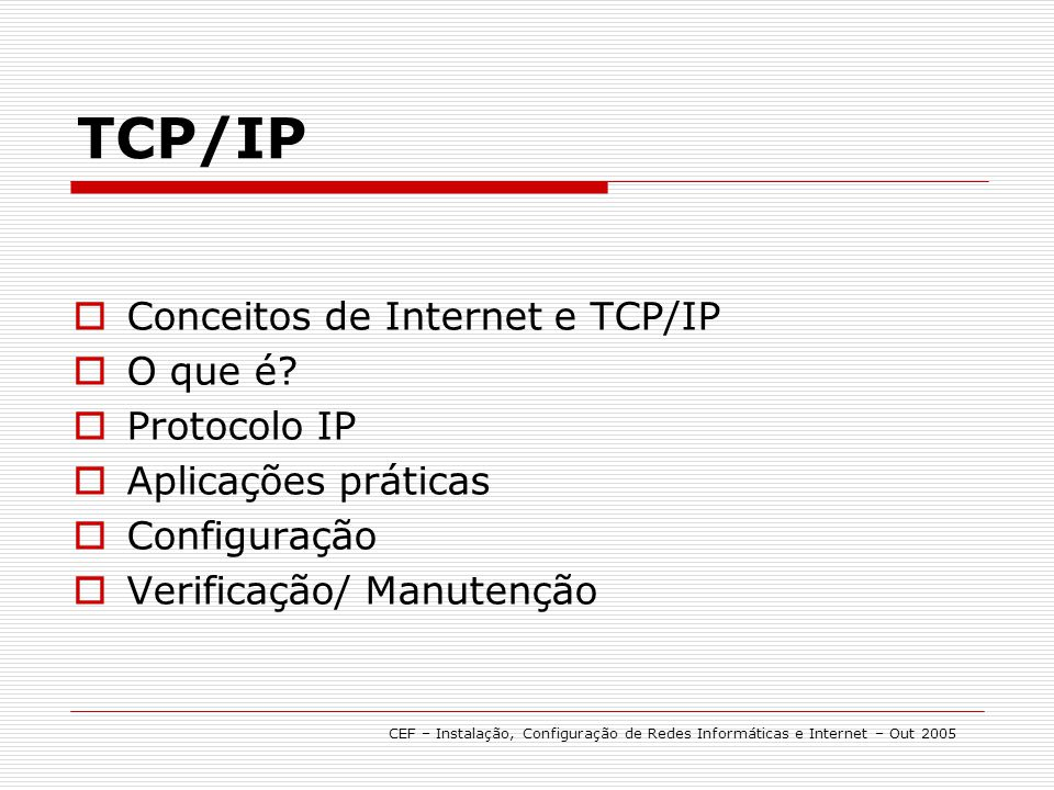 TCP/IP Conceitos de Internet e TCP/IP O que é Protocolo IP